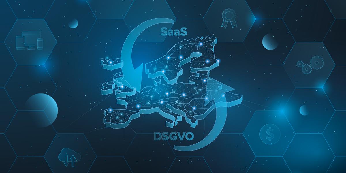 SaaS und DSGVO - eine explosive Mischung